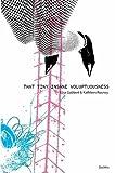 That Tiny Insane Voluptuousness, Elisa Gabbert and Kathleen Rooney, 098045414X