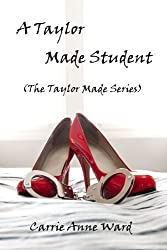 A Taylor Made Student: The Taylor Made Series
