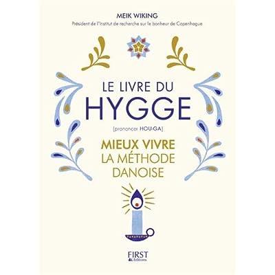 Le Livre du Hygge (French Edition)