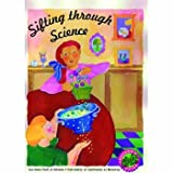 Sifting Through Science, Laura Lowell, Carolyn Willard, 0924886463
