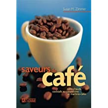 Saveurs de Café (French Edition)