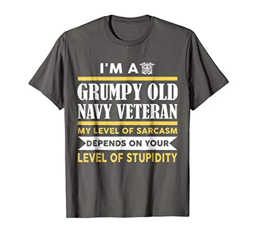 Mens Im A Grumpy Old Navy Veteran My Level Of Sarcasm Depends On