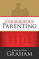 Courageous Parenting