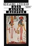 Reclams Lexikon des alten Ägypten