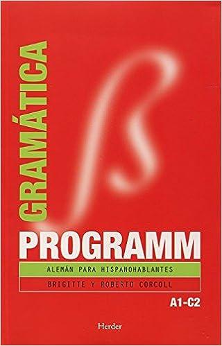 Programm. Gramática A1C2: Alemán para hispanohablantes: Amazon.es ...