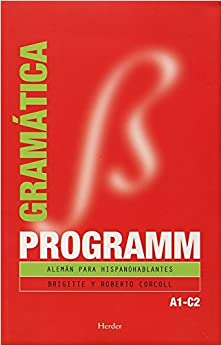 Programm. Gramática A1c2: Alemán Para Hispanohablantes por Brigitte Corcoll epub