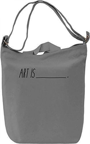 Art is Borsa Giornaliera Canvas Canvas Day Bag| 100% Premium Cotton Canvas| DTG Printing|