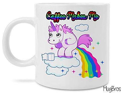 Unicorn Pooping Rainbows Funny Coffee Makes Me Poop Novelty Mug
