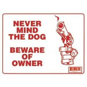 """Amazon.com: NEVER MIND THE DOG BEWARE OF OWNER 9""""x12"""" Sign"""
