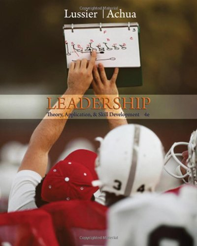 Leadership: Theory, Application, & Skill Development (with Bind-In InfoTrac Printed Access Card)