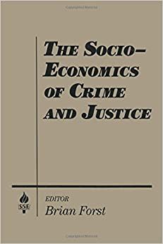 Book The Socio-economics of Crime and Justice (Studies in Socio-Economics)