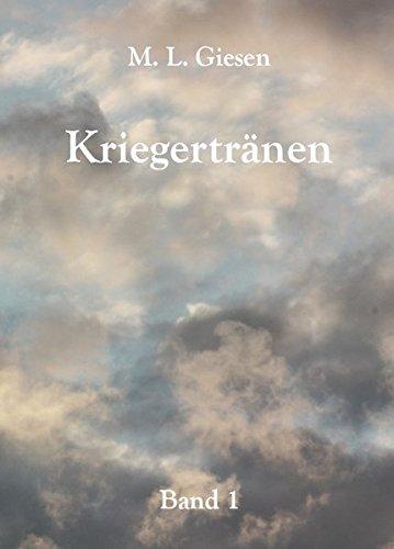 Kriegertränen: Band 1