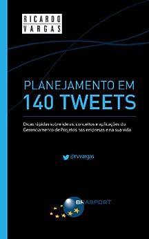 Amazon.com: Planejamento em 140 Tweets (Portuguese Edition