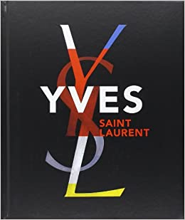 278384a1d46 Yves St Laurent: Amazon.co.uk: Farid Chenoune: 9780810996083: Books