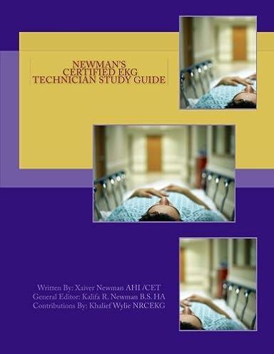 newman s certified ekg technician study guide xaiver r s newman rh amazon com Medical Assistant EKG Medical Assistant EKG