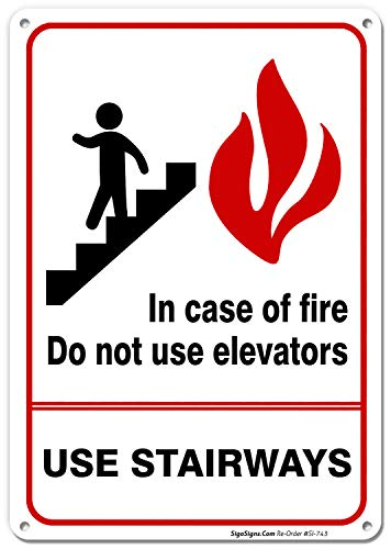 (Fire Sign, in Case of Fire Do Not Use Elevators Sign, 10x7 Rust Free .40 Aluminum, UV Printed, Easy to Mount Weather Resistant Long Lasting Ink Made in USA by SIGO SIGNS)