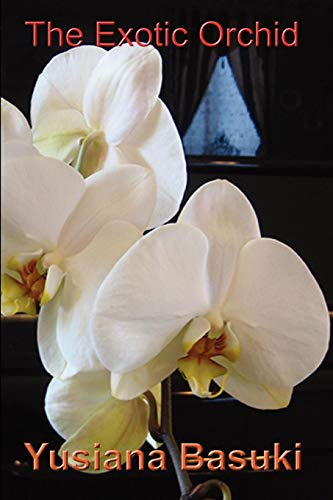 The Exotic Orchid