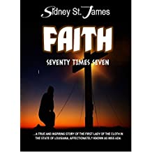 Faith: Seventy Times Seven