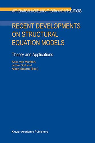 Read Online Recent Developments on Structural Equation Models: Theory and Applications (Mathematical Modelling: Theory and Applications) PDF