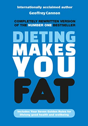 Dieting Makes You Fat Front Cover