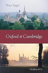 Oxford und Cambridge: Eine Kulturgeschichte