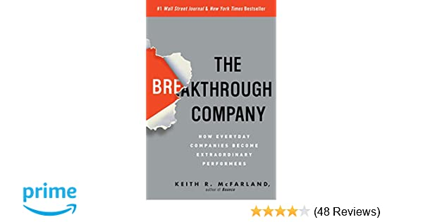 Amazon The Breakthrough Company How Everyday Companies Become