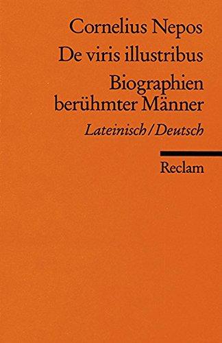 De viris illustribus /Biographien berühmter Männer: Lat. /Dt. (Reclams Universal-Bibliothek)