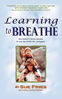 LEARNING to BREATHE by [Fries, Sue]