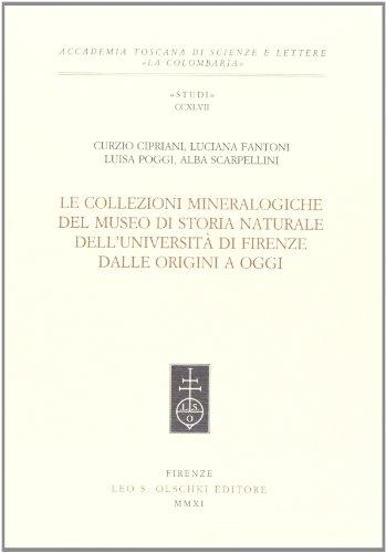 Le collezioni mineralogiche del museo di storia naturale dell'Università di Firenze dalle origini a oggi