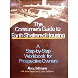 The Consumer's Guide to Earth Sheltered Housing, Mary Rollwagen and Susan Taylor, 0442264100