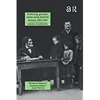 Policing Gender, Class And Family In Britain, 1800-1945 (Women's and Gender History)
