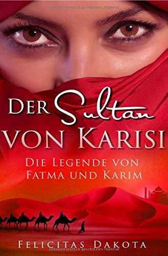 der-sultan-von-karisi-die-legende-von-fatma-und-karim