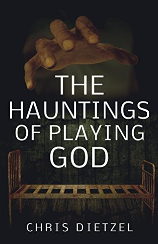 The Hauntings of Playing God (The Great De-evolution) ()