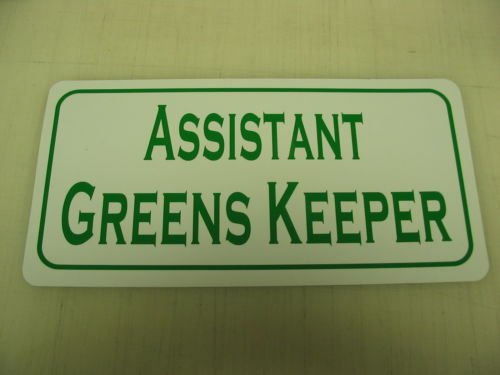 ASSISTANT GREENS KEEPER Metal Sign Golf Course Mower - Golf Course Mowers