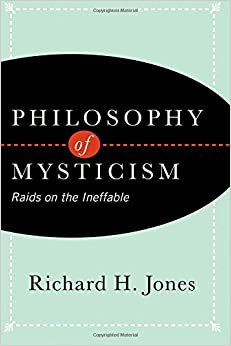 Book Philosophy of Mysticism: Raids on the Ineffable