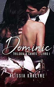 Dominic | Trilogia D'Saints - Liv