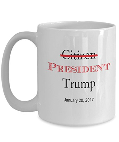 Commemorative Cufflinks - Custom-Made, Commemorative Coffee Mug Celebrates Donald J Trump's Inauguration as President, White with Black and Red Lettering, Choose 11 or 15 ounce size (11 ounce)