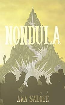 Nondula (The Waifs of Duldred Book 2) by [Salote, Ana]