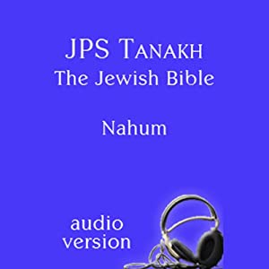The Book of Nahum: The JPS Audio Version Audiobook