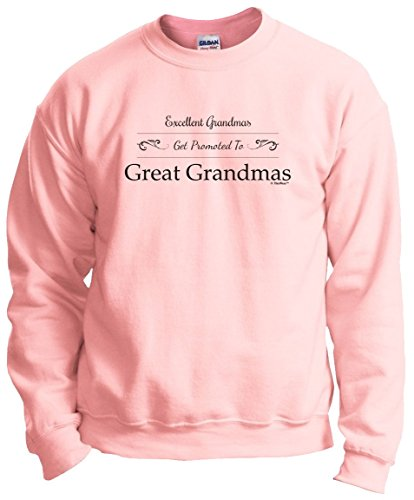 Gift for Great Grandma Gift for Grandma Gift for Grandma Gifts Excellent Grandmas Get Promoted to Great Grandmas Crew, Light Pink, L