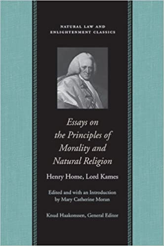 essays on principles of morality and natural religion natural law  essays on principles of morality and natural religion natural law and enlightenment classics 3rd edition