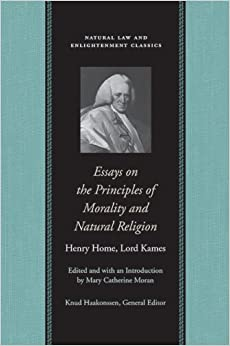 essays on principles of morality and natural religion natural law essays on principles of morality and natural religion natural law and enlightenment classics