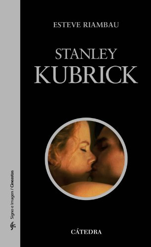 Descargar Libro Stanley Kubrick Esteve Riambau