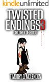 TWISTED ENDINGS 3: Children Of Blood