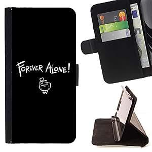 For Samsung ALPHA G850 Case , Siempre solo LOL- la tarjeta de Crédito Slots PU Funda de cuero Monedero caso cubierta de piel