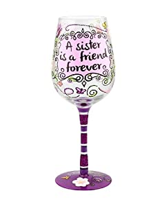"""A Sister is a Friend Forever"" Wine Glass - Hand-painted - Gift Ideas for Her"