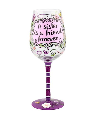 """A Sister is a Friend Forever"" Wine Glass – Hand-painted – Gift Ideas for Her"