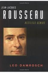 Jean-Jacques Rousseau: Restless Genius Hardcover