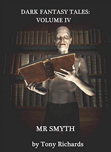 MR. SMYTH: A Chilling Tale for Halloween (Dark Fantasy Tales Book 4)