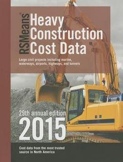 Robert Fortier: RSMeans Torrential overweight Construction Cost Data 2015 (Paperback); 2014 Edition